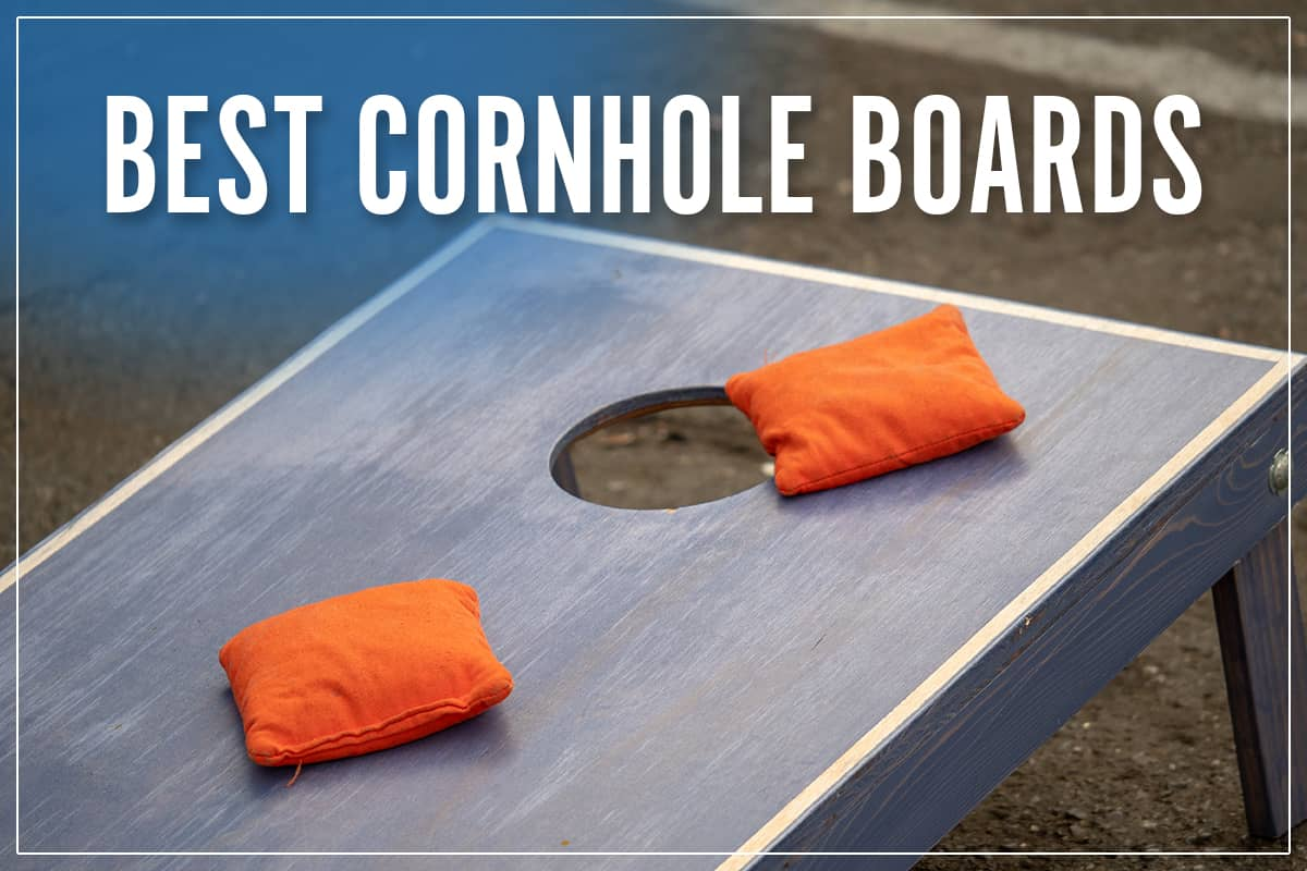 Best Cornhole Boards