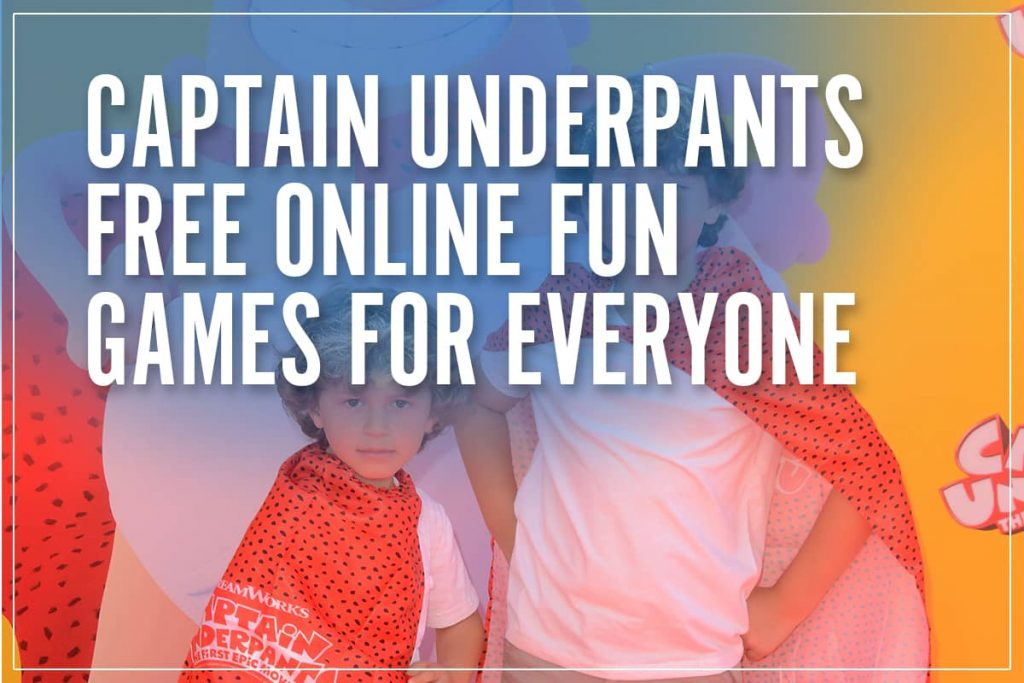 captain underpants games free