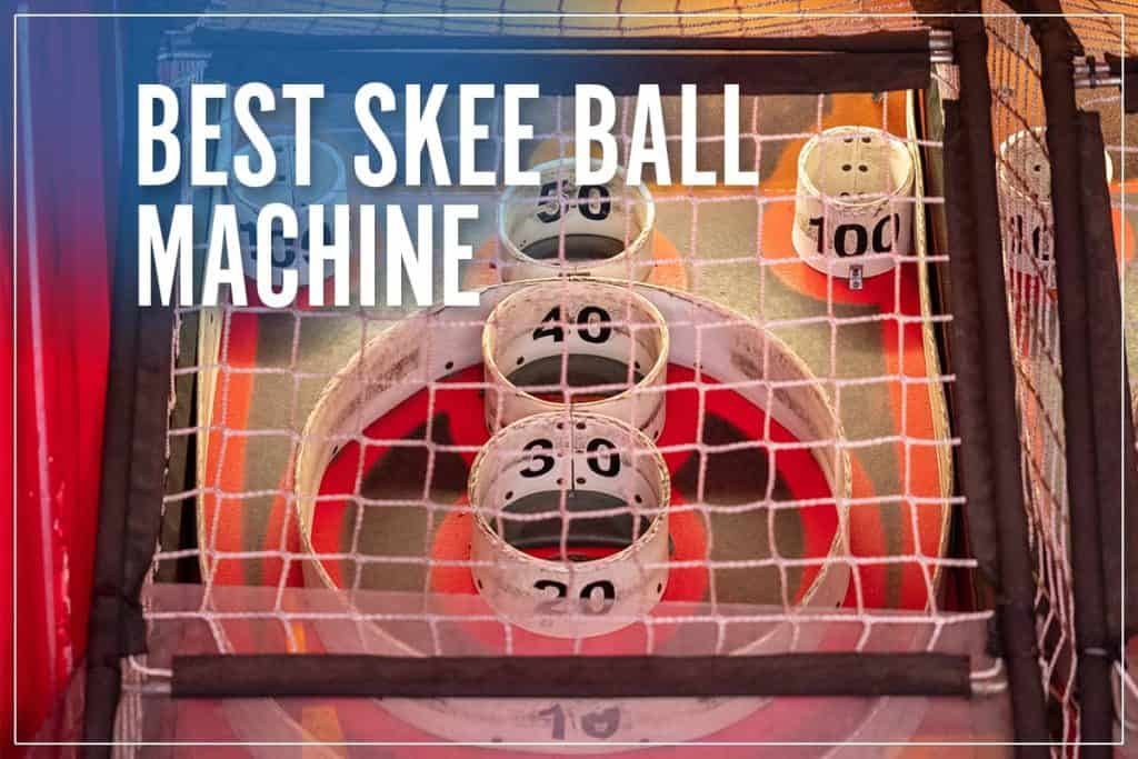 Best Skee Ball Machine