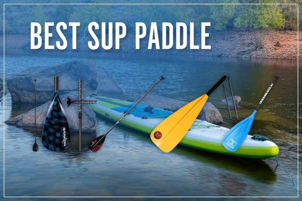 Best SUP Paddle