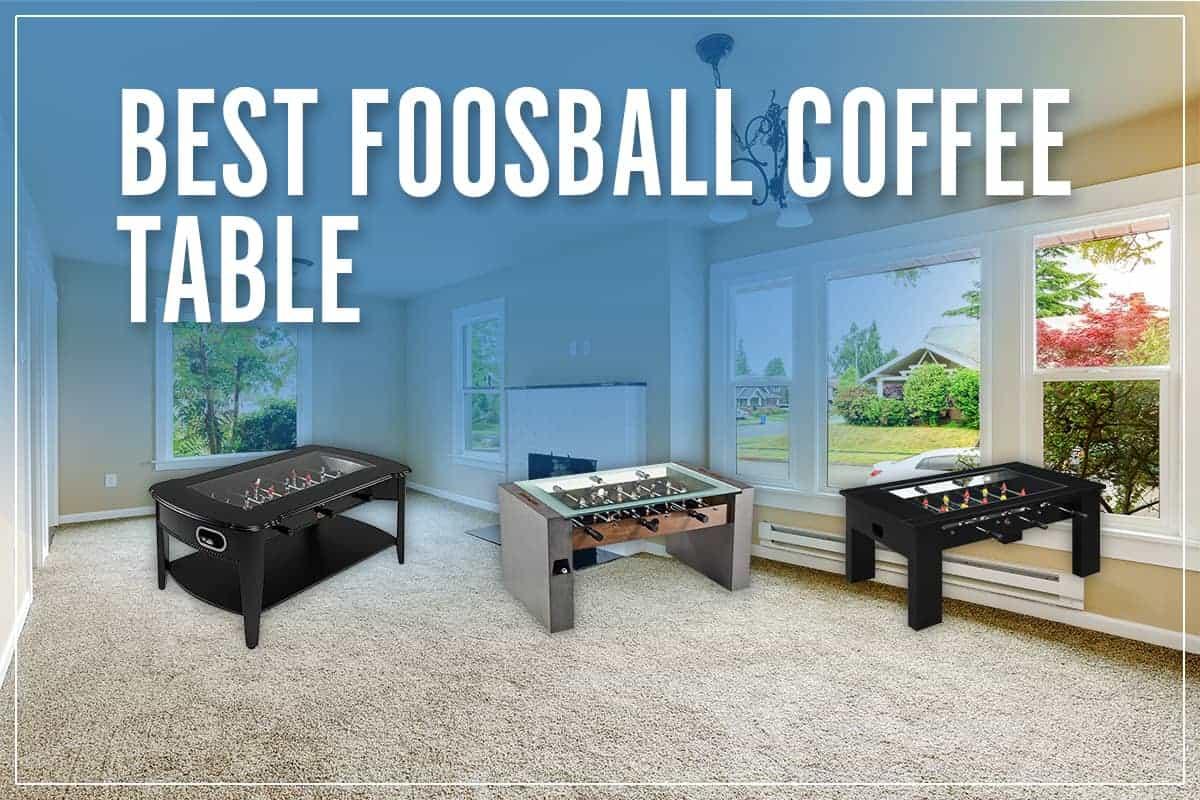Best Foosball Coffee Table