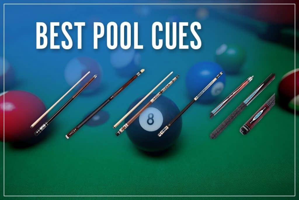 Best Pool Cues