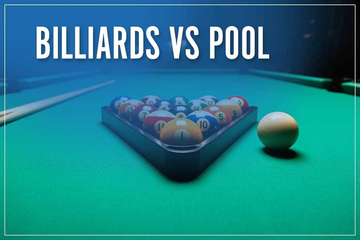 Billiards Vs Pool