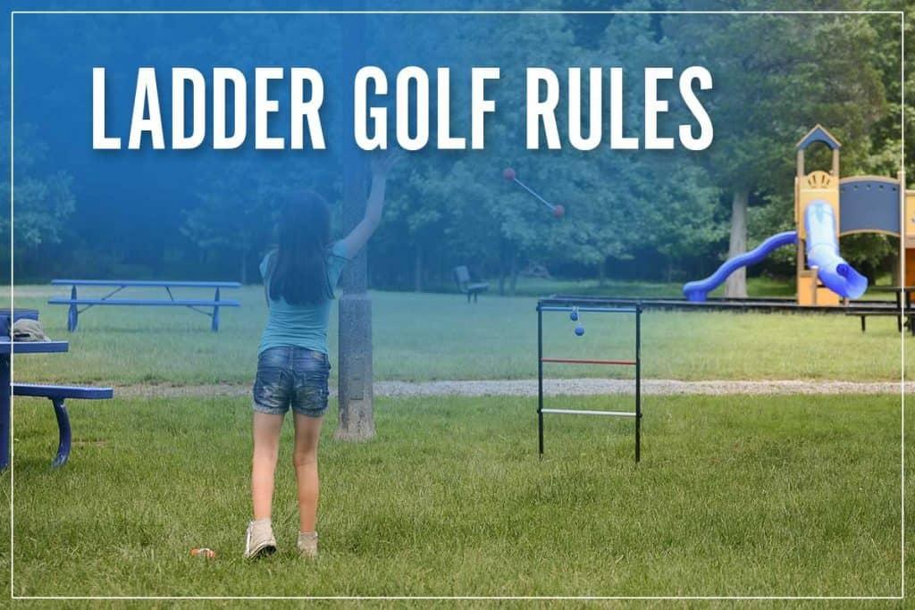 Ladder Golf Rules