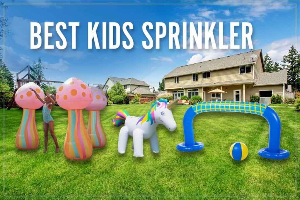 Best Kids Sprinkler